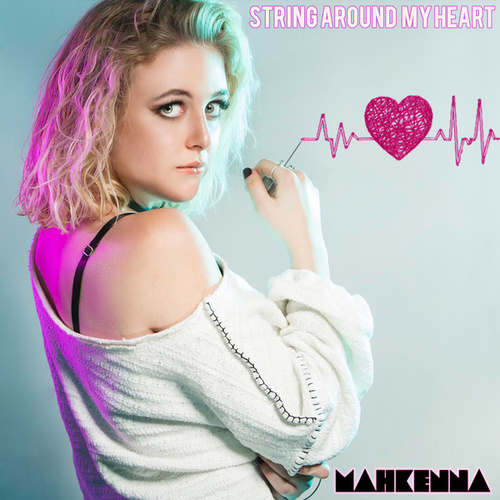 String Around My Heart by Mahkenna