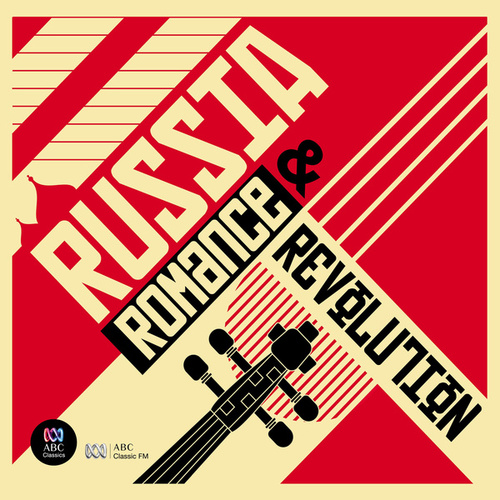Russia: Romance and Revolution von Various Artists