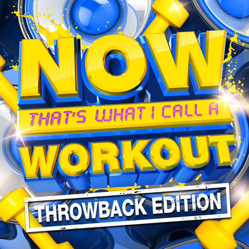 NOW That's What I Call A Workout Throwback Edition by Various Artists
