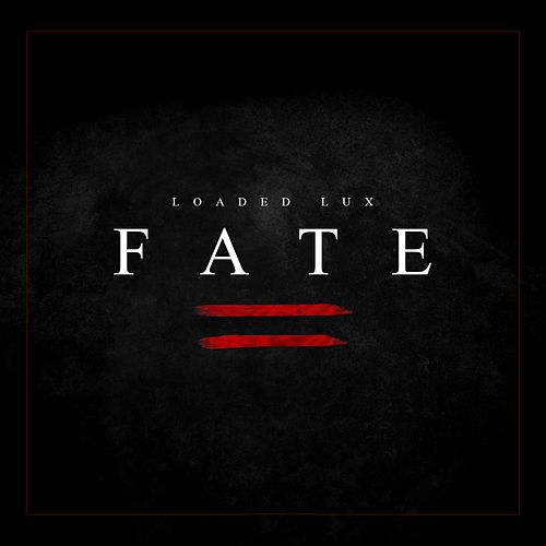 Fate de Loaded Lux