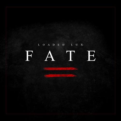 Fate von Loaded Lux