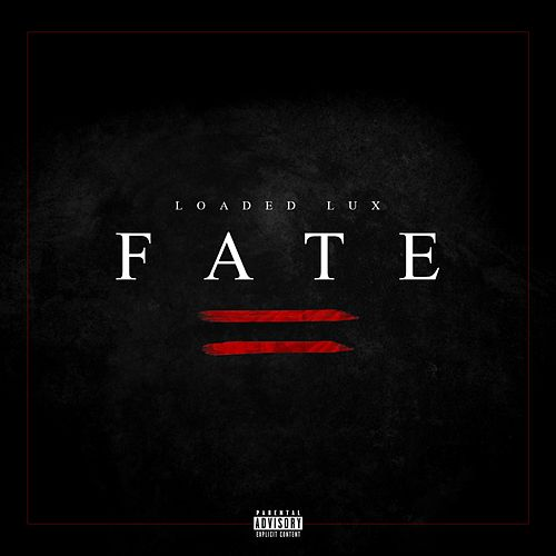Fate de Loaded Lux