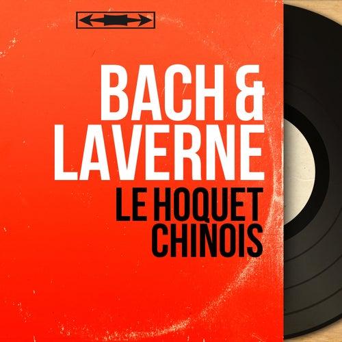 Le hoquet chinois (Mono version) by Johann Sebastian Bach
