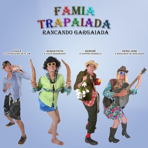 Famia Trapaiada de Zé Renato