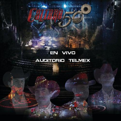 En Vivo Auditorio Telmex de Calibre 50