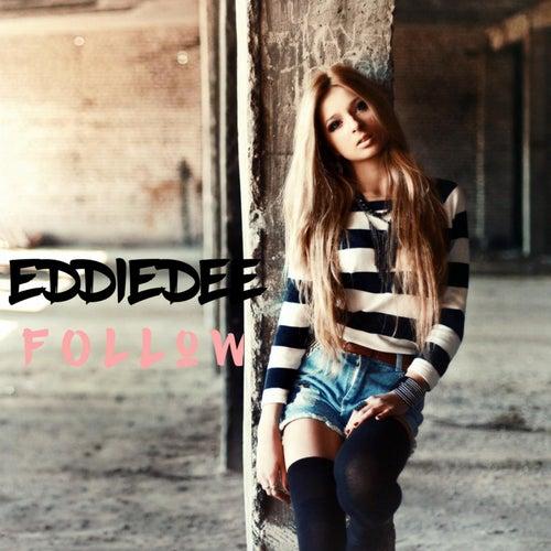 Follow by Eddie Dee : Napster