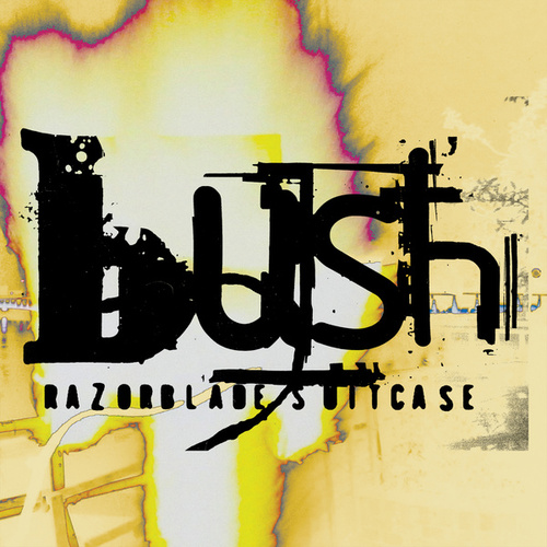 Razorblade Suitcase (In Addition) de Bush