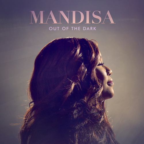 Out Of The Dark (Deluxe Edition) de Mandisa