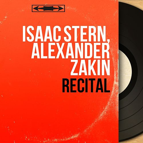 Récital (Mono Version) by Isaac Stern