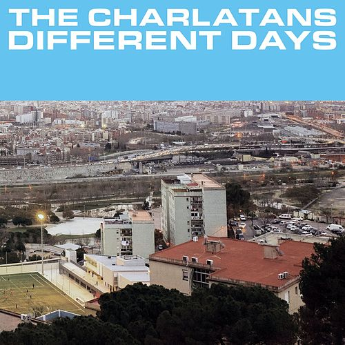 Different Days by Charlatans U.K.