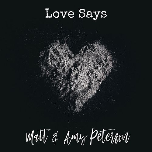 Love Says de Amy Peterson