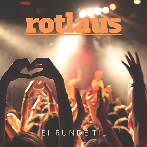Ei runde til by Rotlaus