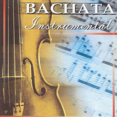 Bachata Instumental by Various Artists