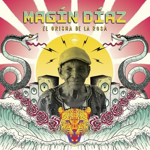El Orisha de la Rosa de Magin Diaz