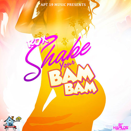 Shake Your Bam Bam by RDX