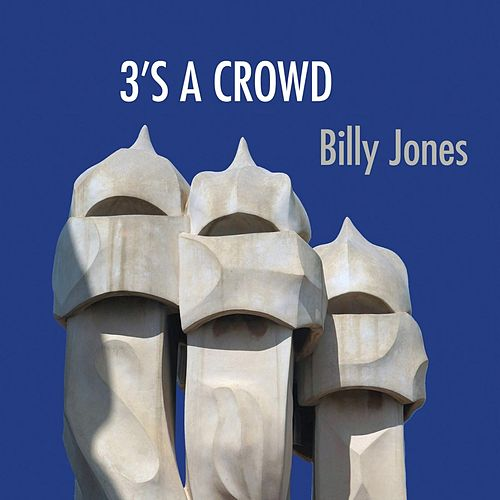 3's a Crowd by Various Artists