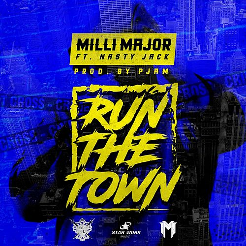 Run The Town von Milli Major