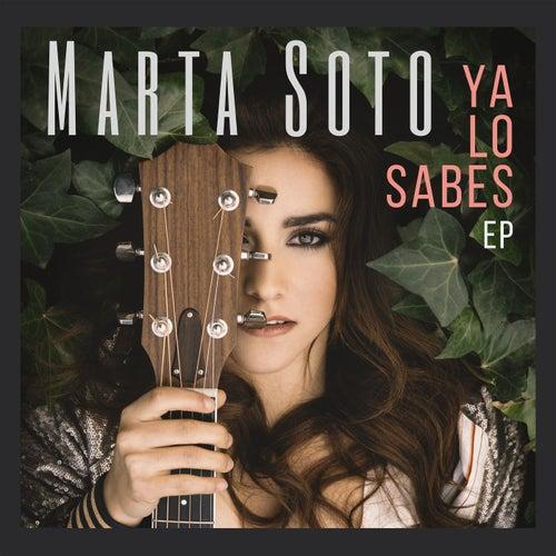 Ya lo sabes EP by Marta Soto