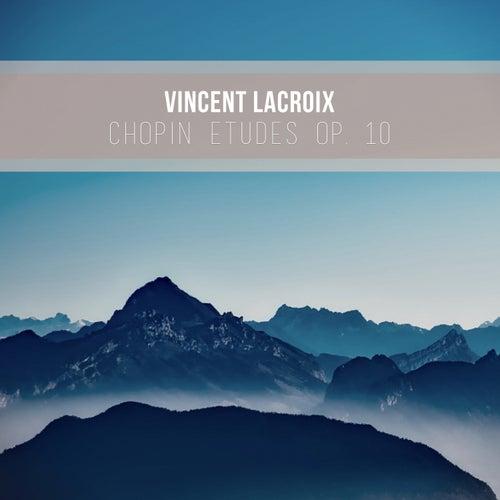 Chopin Etudes Opus 10 by Vincent LaCroix