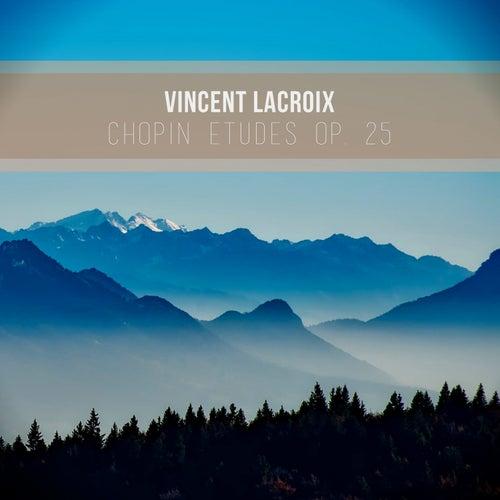 Chopin Etudes Op 25 by Vincent LaCroix