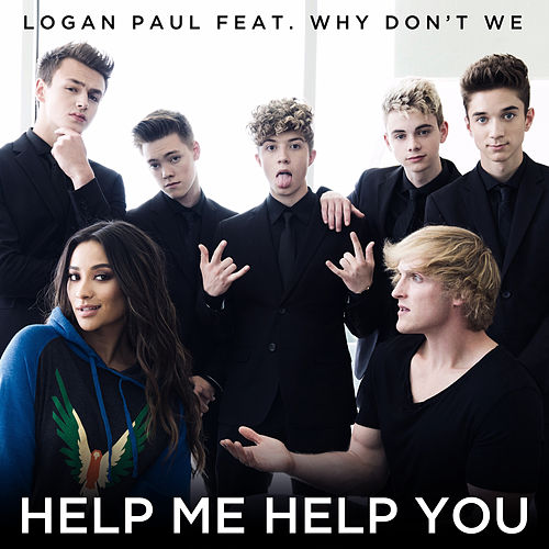 Help Me Help You (feat. Why Don't We) von Logan Paul