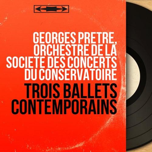 Trois ballets contemporains (Stereo Version) de Georges Prêtre