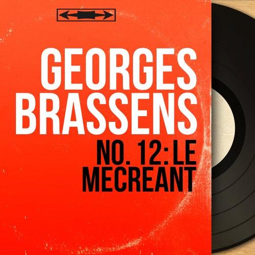 No. 12 : le mécréant (Mono version) de Georges Brassens