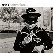 Ascensions by Babx