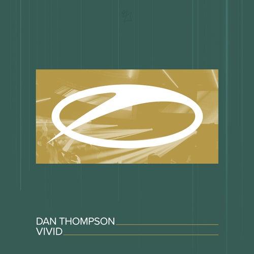 Vivid by Dan Thompson