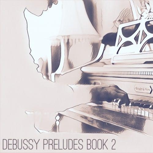 Debussy Prelude Book 2 by Zane Miller