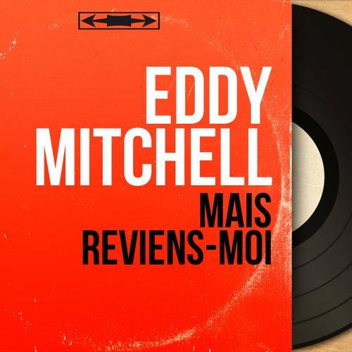 Mais reviens-moi (Mono Version) by Eddy Mitchell
