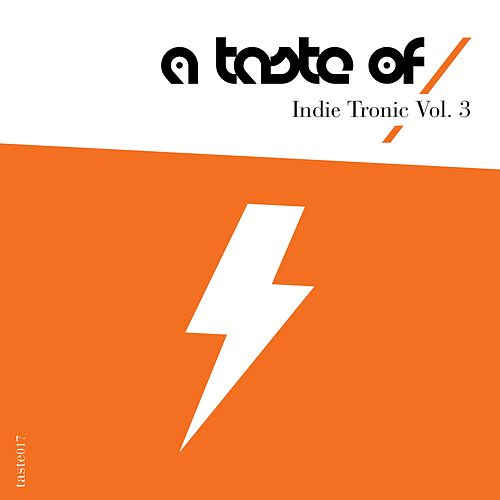 Indie Tronic, Vol. 3 by Various Artists