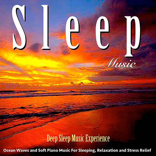 Music for Sleeping (Ocean Waves Sleep Aid) by Deep Sleep