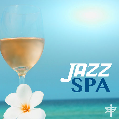 Jazz Spa - Easy Listening Guitar & Sax Relaxation    by Spa