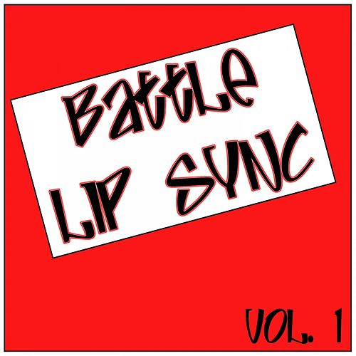 Battle of Lip Sync Vol. 1 by Various Artists