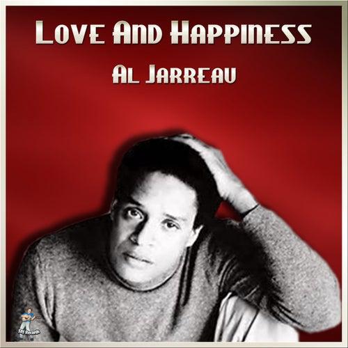 Love And Happiness de Al Jarreau