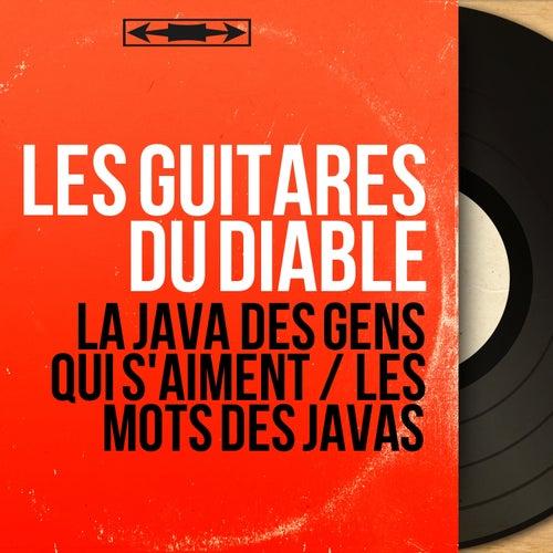 La java des gens qui s'aiment / Les mots des javas (Mono Version) by Les Guitares Du Diable