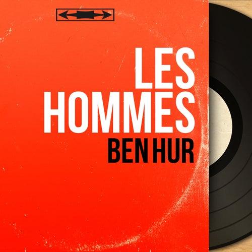 Ben hur (Mono Version) von Les Hommes