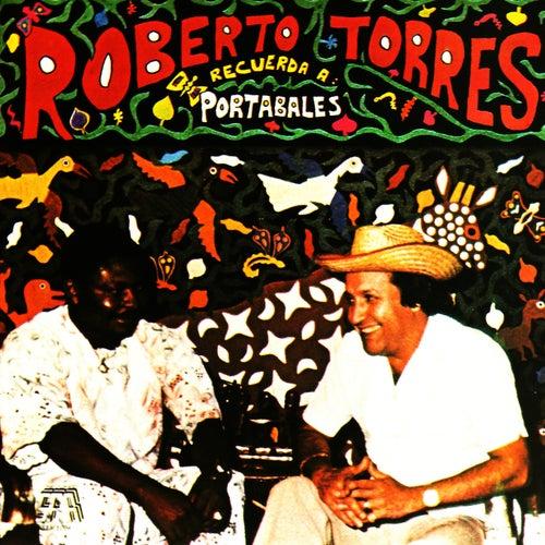 Recuerda a Portabales by Roberto Torres