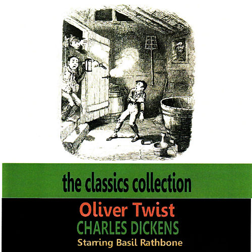Oliver Twist by Basil Rathbone