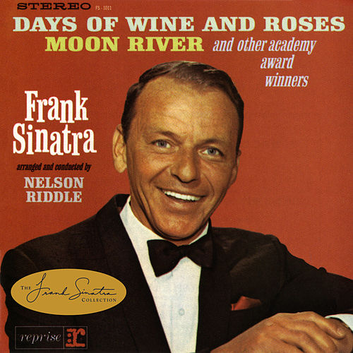 Sinatra Sings Days Of Wine And Roses, Moon River And Other Academy Award Winners von Frank Sinatra
