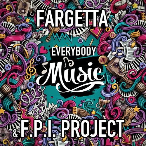Everybody Music di Fpi Project Fargetta