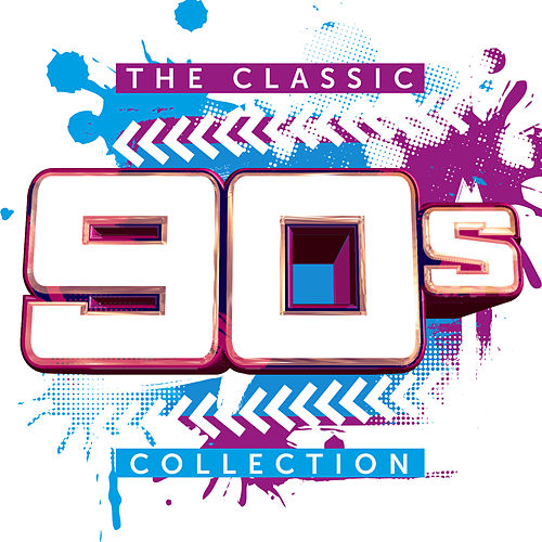 The Classic 90s Collection by Various Artists