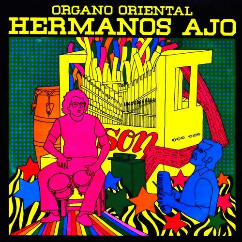 Hermanos Ajo y Su Órgano Oriental (Remasterizado) de Hermanos Ajo y Su Órgano Oriental