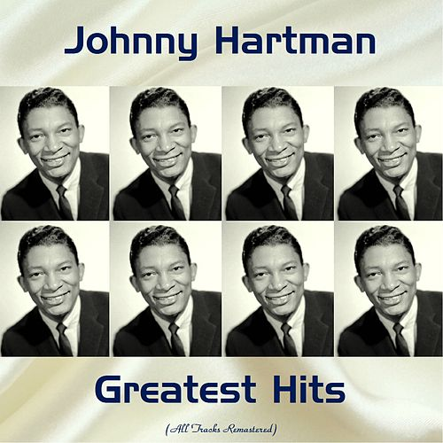 Johnny Hartman Greatest Hits (Remastered 2017) de Johnny Hartman