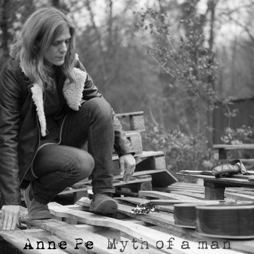 Myth of a Man by Anne Pe