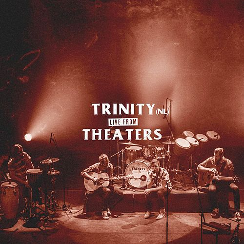 Live from Theaters by Trinity