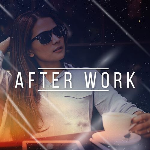After Work de Various Artists