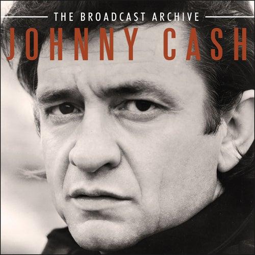 The Broadcast Archive (Live) von Johnny Cash