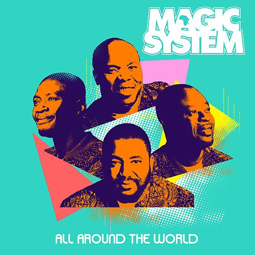 All Around The World de Magic System